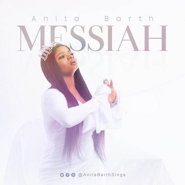 [Music + Lyrics] Messiah By Anita Barth