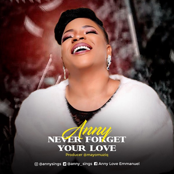 Never Forget Your Love - Anny