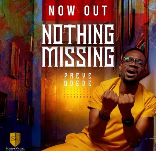 Nothing Missing - Preye Odede