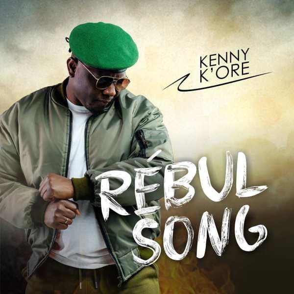 Rebul Song – Kenny Kore