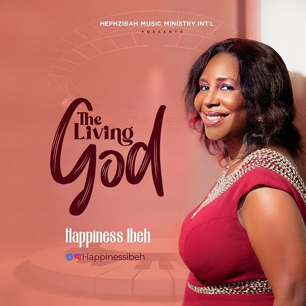 The Living God - Happiness Ibeh