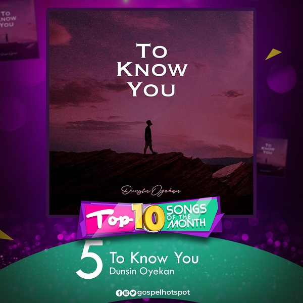 To Know You – Dunsin Oyekan