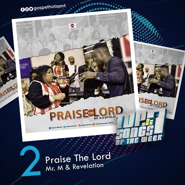 Praise The Lord – Mr. M & Revelation