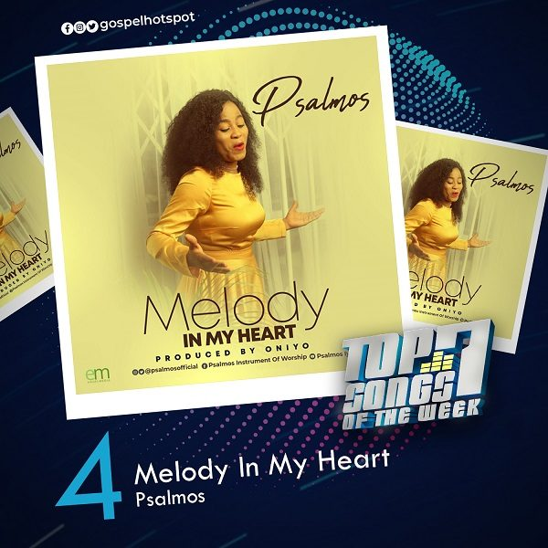 Melody In My Heart – Psalmos