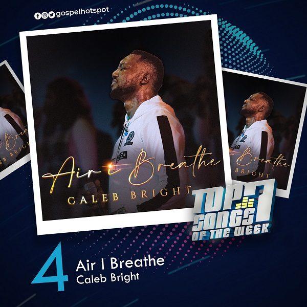 Air I Breathe – Caleb Bright