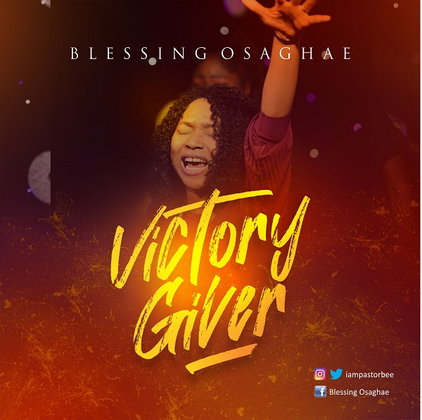 Victory Giver - Blessing Osaghae