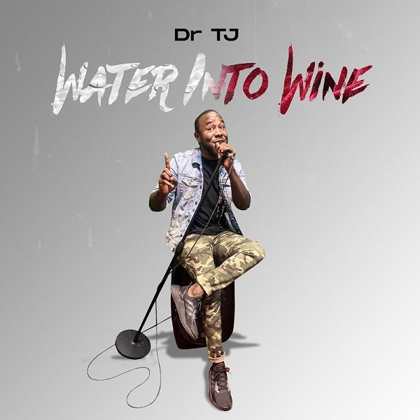 Water Into Wine - Dr TJ