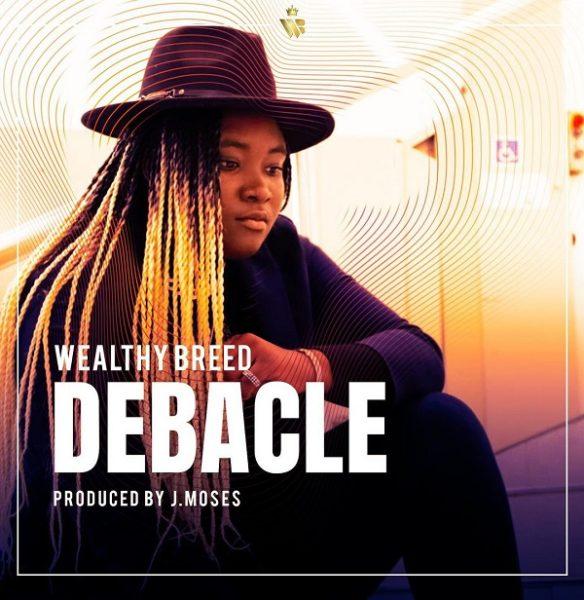 Wealthy Breed - Debacle