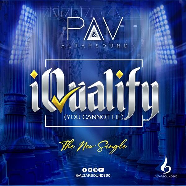 [Music + Video] iQualify - PAV & Altarsound