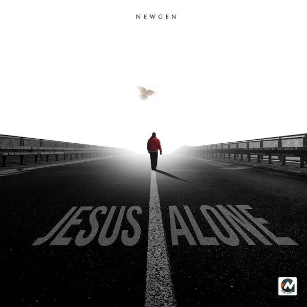 [ALBUM] Jesus Alone - New Gen
