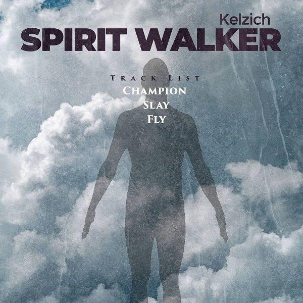 [EP] Spirit Walker - Kelzich