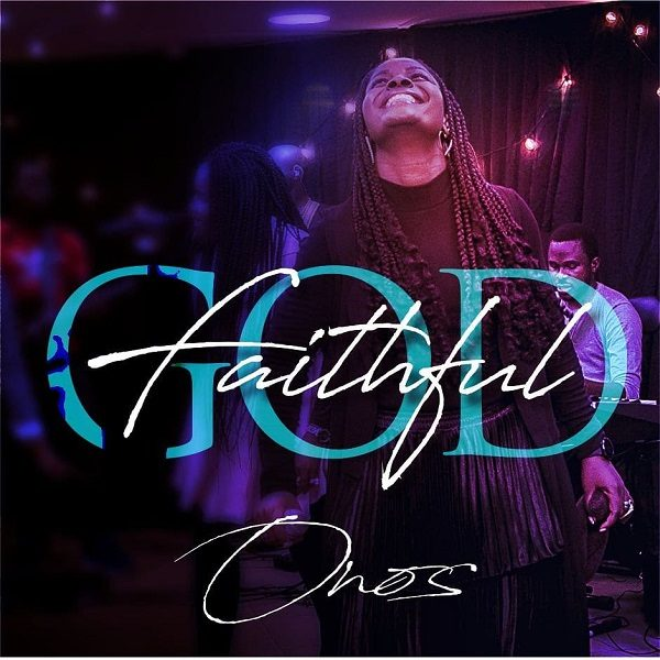 Faithful God – Onos Ariyo
