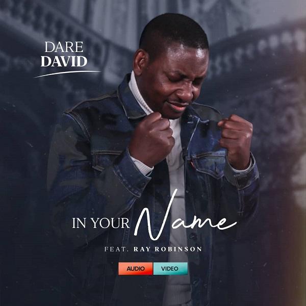 In Your Name - Dare David