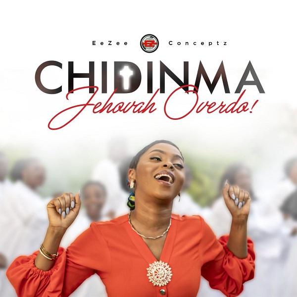 Jehovah Overdo - Chidinma