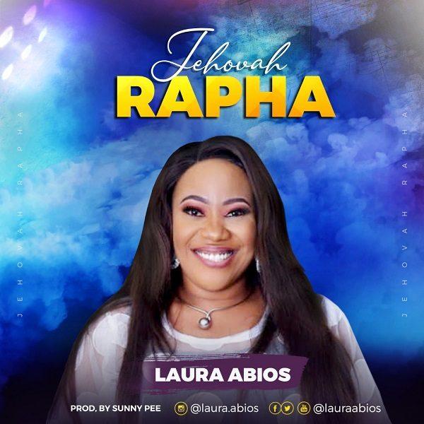 Jehovah Rapha - Laura Abios