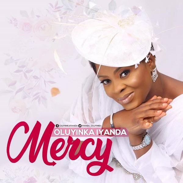 Mercy - Oluyinka Iyanda