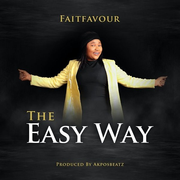 The Easy Way - FaitFavour