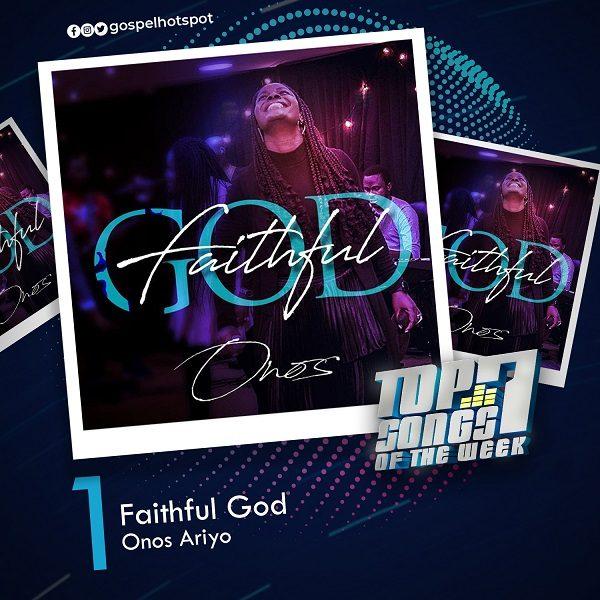 Faithful God – Onos Ariyo