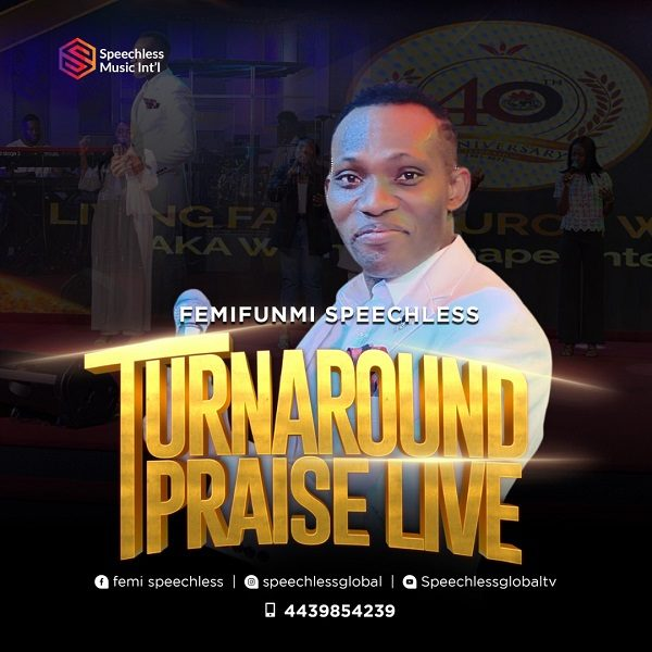 Turn-Around Praise - FemiFunmi Speechless