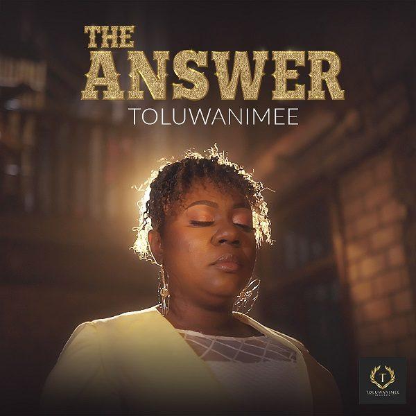[Video] The Answer - Toluwanimee