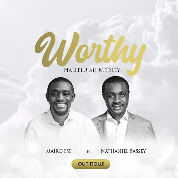 Worship Hallelujah Medley - Mairo Ese Ft. Nathaniel Bassey