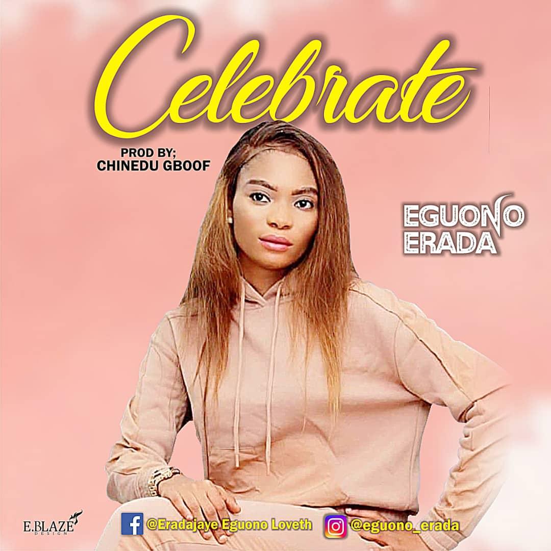 Celebrate - Eguono Erada