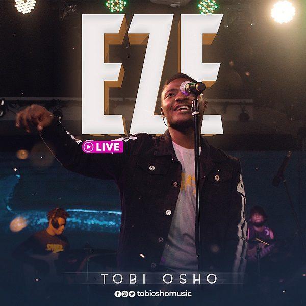 Eze (Live) - Tobi Osho