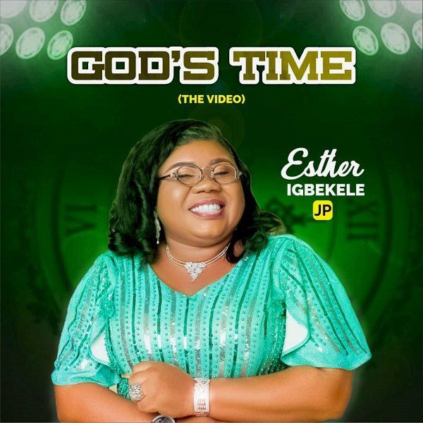 God's Time - Esther Igbekele