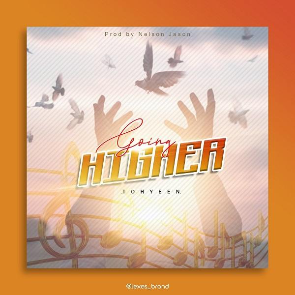 Going Higher - Tohyeen