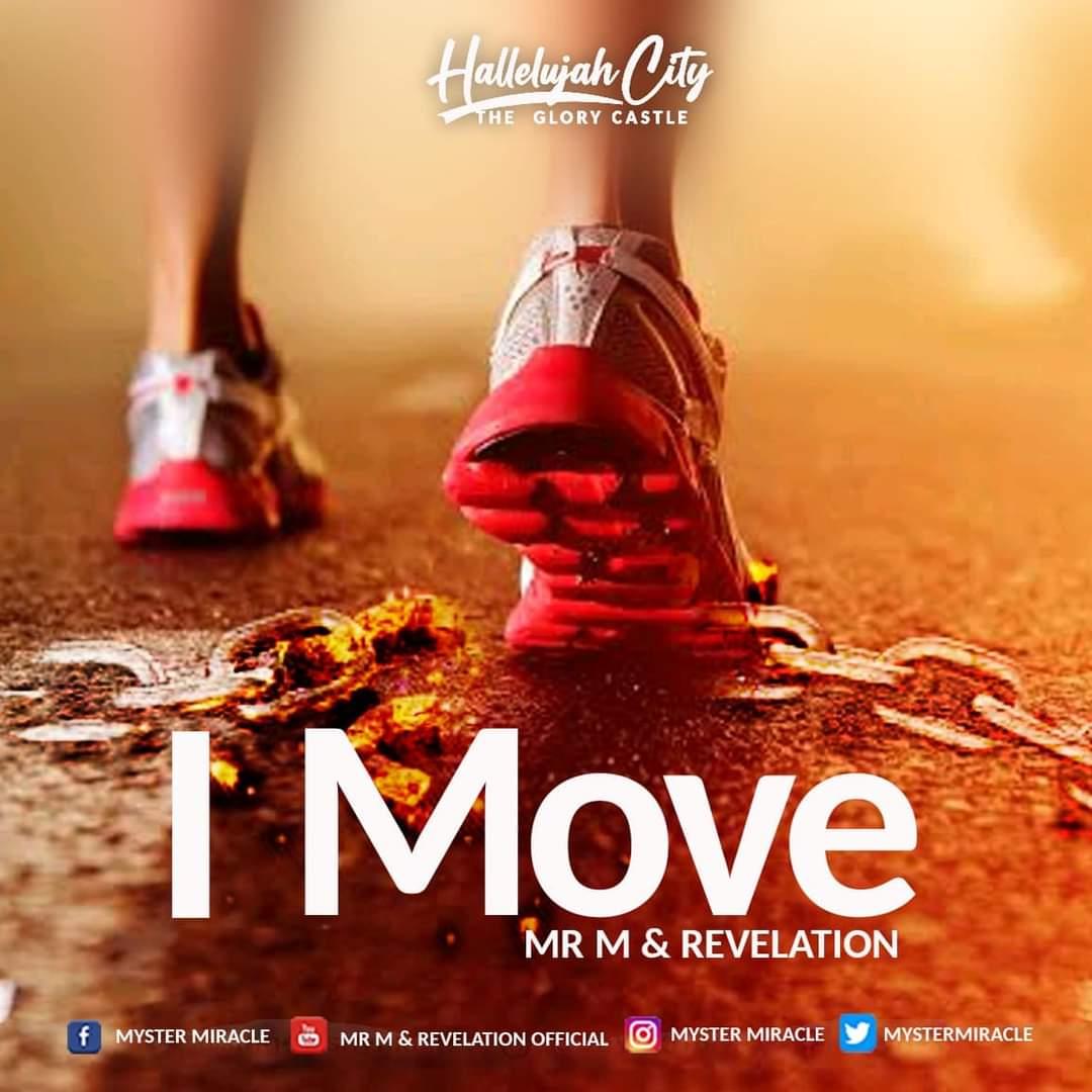 I Move - Mr M & Revelation