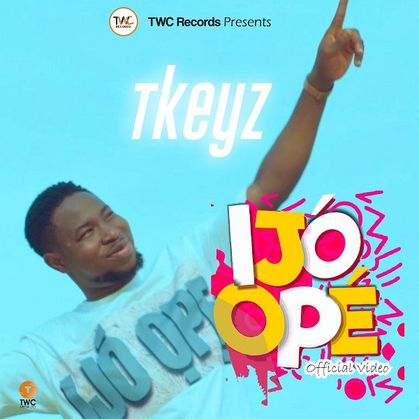 Ijo Ope - Tkeyz