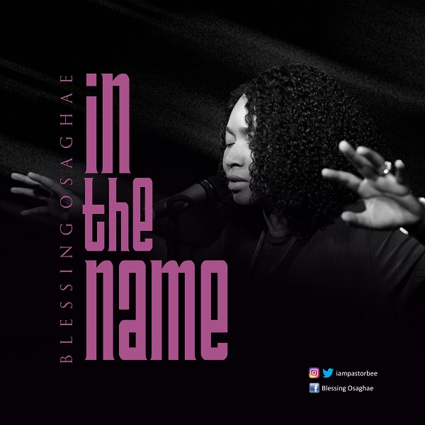 In The Name - Blessing Oseghae
