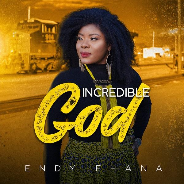 Incredible God – Endy Ehana