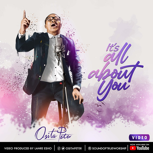 It's All About You - Osita Peter