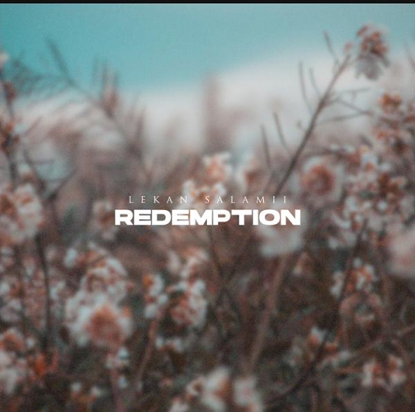 Redemption - Lekan Salamii
