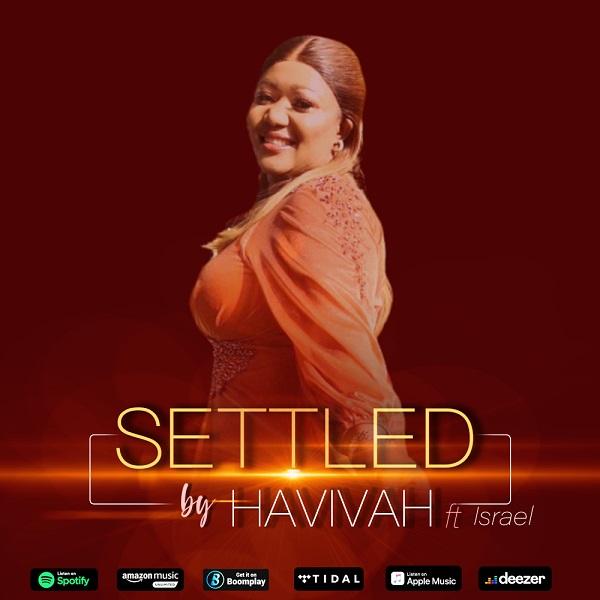 Settled - Havivah Ft. Israel