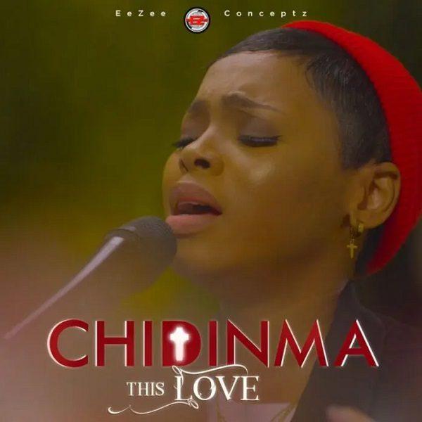 This Love - Chidinma