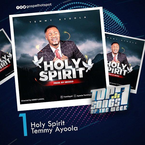 Holy Spirit – Temmy Ayoola