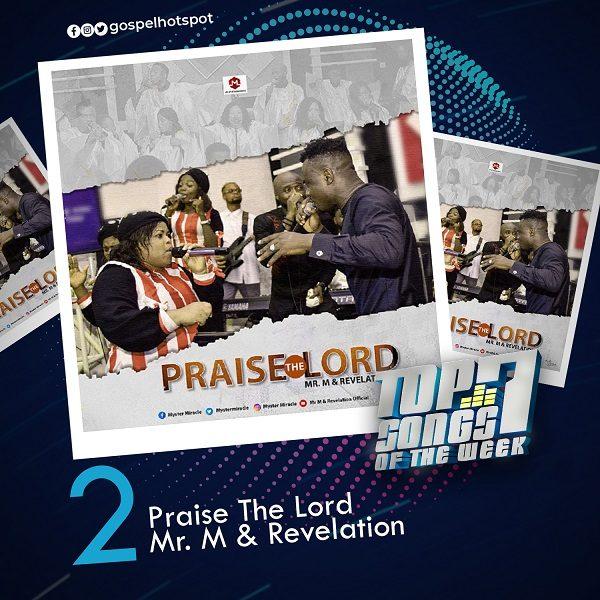 Praise The Lord – Mr. M & Revelation
