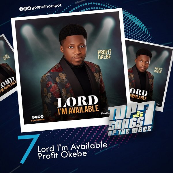Lord I'm Available – Profit Okebe