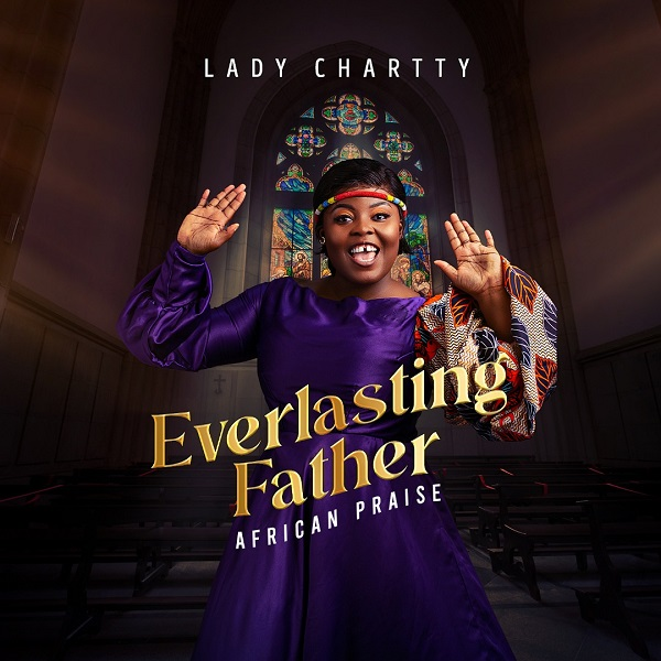 Everlasting Father - Lady Chartty