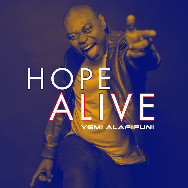 Hope Alive - Yemi Alafifuni
