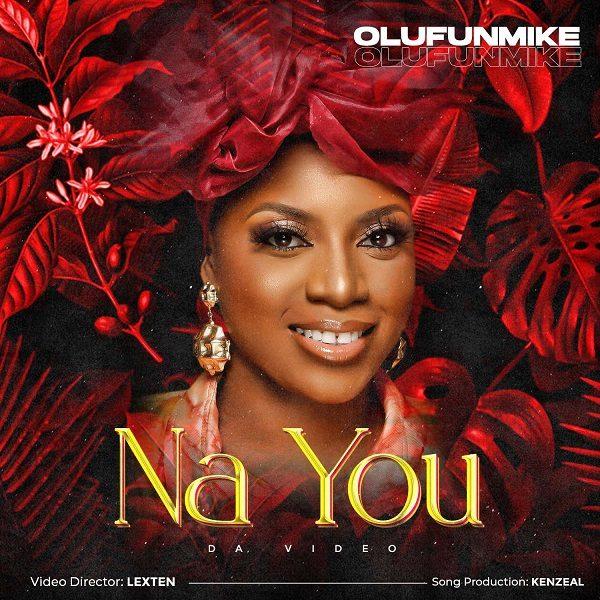 Na You - Olufunmike