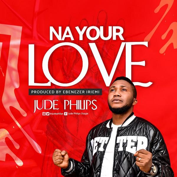 Na Your Love - Jude Philips