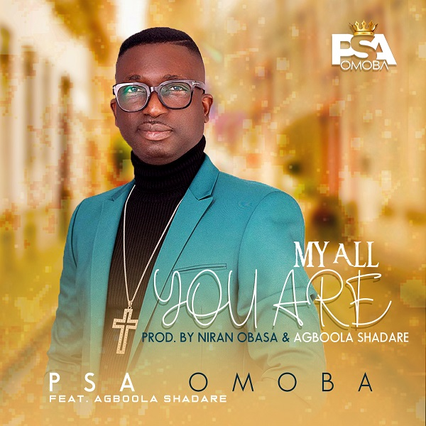 My All You Are - PSA Omoba