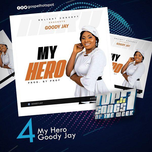 My Hero – Goody Jay