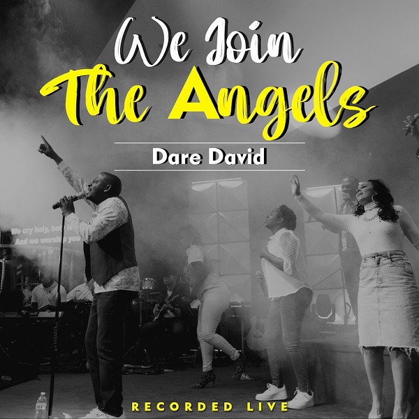 We Join The Angels - Dare David