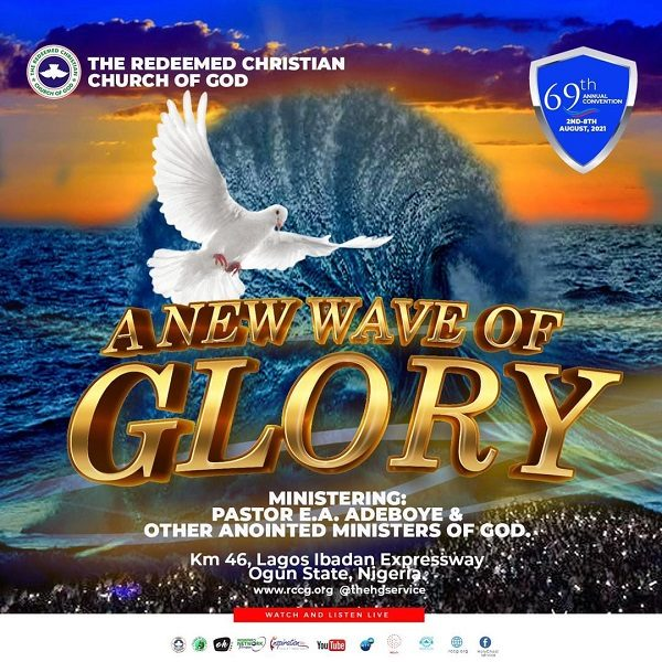 RCCG 69th Annual Convention 2021 | Theme: A New Wave Of Glory