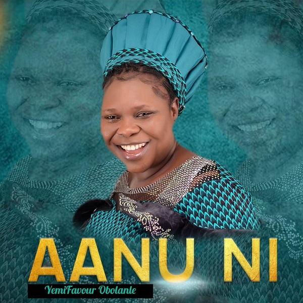 Aanu Ni – YemiFavour Obolanle