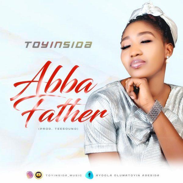 Abba Father By Toyinsida